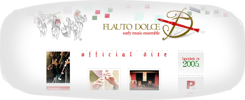 Early Music Ensemble ''Flauto Dolce''
