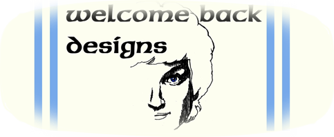 Welcome Back Designs
